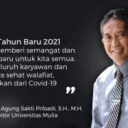 Ucapan Selamat Tahun Baru 2021 Rektor Universitas Mulia, Dr. Agung Sakti Pribadi, S.H., M.H.
