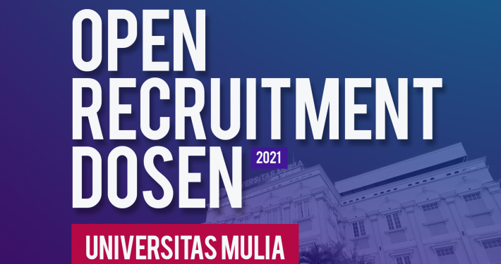 Lecturer Recruitment Mulia University's 2021