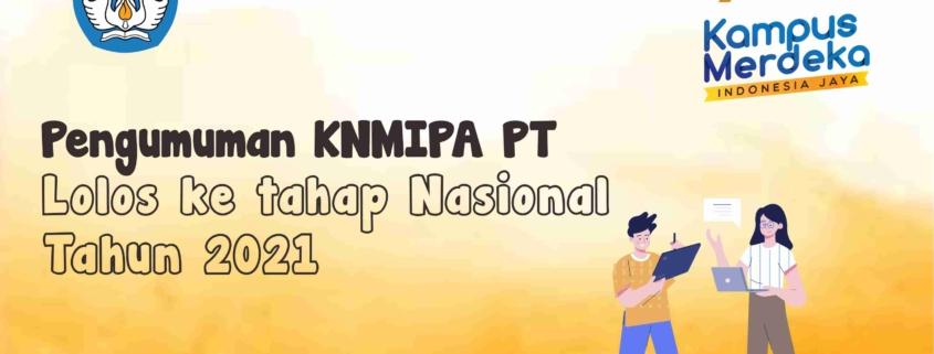 Poster Pengumuman KNMIPA PT Lolos ke Tahap Nasional Tahun 2021