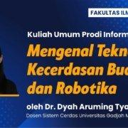 Kuliah Umum Program Studi Informatika : Mengenal Teknologi Kecerdasan Buatan dan Robotika, Sabtu (18/9). Foto: Media Kreatif